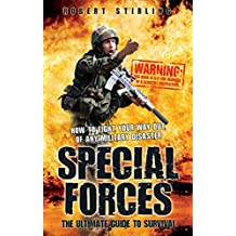 [(Special Forces - the Ultimate Guide to Survival)] [Author: Robert Stirling] published on (October, 2011)
