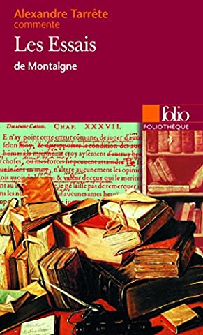 Montaigne Essais Livre 1 - Les Essais de Montaigne (Essai et