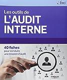 Telecharger Livres Les outils de l audit interne 40 fiches pour conduire une mission d audit (PDF,EPUB,MOBI) gratuits en Francaise