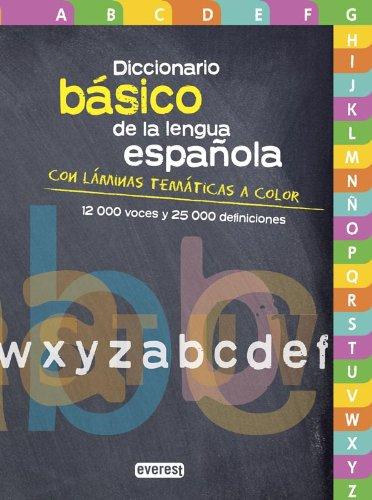 Diccionario Básico de la lengua española: Con láminas temáticas a color (Diccionarios de la lengua española)
