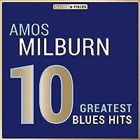 Masterpieces Presents Amos Milburn: 10 Greatest Blues Hits