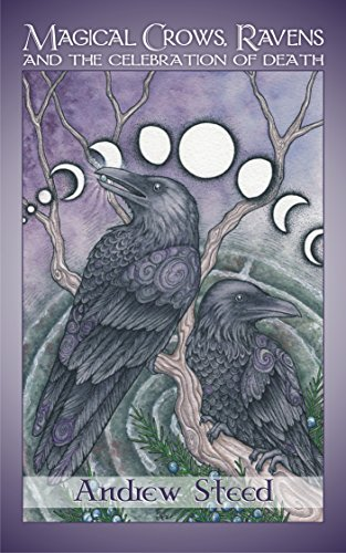 MAGICAL CROWS, RAVENS AND THE CELEBRATION OF DEATH (English Edition)
