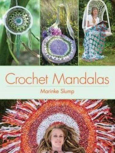 Crochet Mandalas (Dover Knitting, Crochet, Tatting, Lace) by Marinke Slump (2015-12-16)