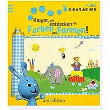 Kikaninchen - Komm, wir entdecken die Farben und Formen!