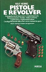 I 10 migliori libri sulle pistole