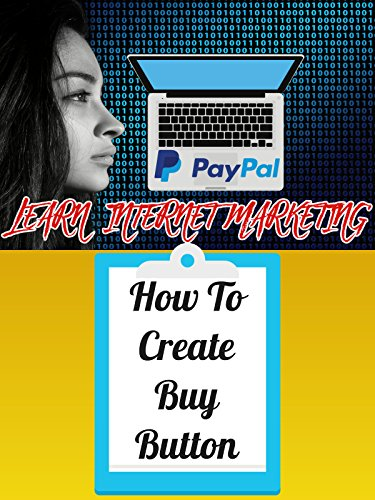 PAYPAL - How To Create Your Own Buy Buttons [OV]