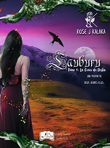 Lauburu, tome 1 : La croix du destin (Something Dark) (French Edition)