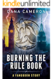 Burning the Rule Book (A Fangborn Story 3) (English Edition)