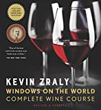 Kevin Zraly Windows on the World Complete Wine Course: Revised & Updated...