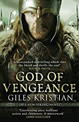 God of Vengeance: (The Rise of Sigurd 1) by Giles Kristian (2014-12-04)