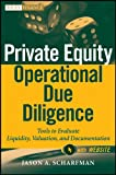 A step-by-step guide to develop a flexible comprehensive operational due diligence program for private equity and real estate funds Addressing the unique aspects and challenges associated with performing operational due diligence review of both priva...