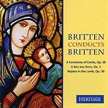 Britten Conducts Britten - A Ceremony of Carols ...