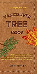 Vancouver Tree Book: A Living City Field Guide (English Edition)