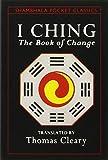 I Ching: Book of Change (Shambhala Pocket Classics)