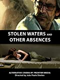 Stolen Waters And Other Absences
