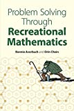 Problem Solving Through Recreational Mathematics (Dover Books on Mathematics)