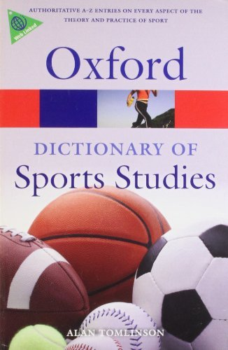 A Dictionary Of Sports Studies (Oxford Paperback Reference) by Alan Tomlinson (2007-05-17)