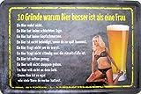 Blechschild 20x30cm - 10 Gründe warum Bier besser ist als eine Frau Spruch lustig