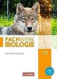 Fachwerk Biologie - Berlin/Brandenburg: 7./8. Schuljahr - Sch?lerbuch
