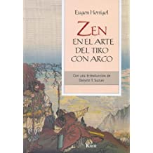 Zen En El Arte Del Tiro Con Arco / Zen in the Art of Archery (Sadhana) (Spanish Edition) by Eugen Herrigel (2005-06-07)