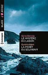 Le mystère du lagon - La forêt du souvenir (Black Rose)