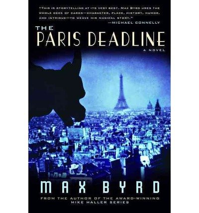 [(Paris Deadline)] [Author: Max Byrd] published on (October, 2013)