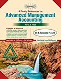 Padhuka's a Ready Referencer On Advanced Management Accounting: CA final Old Syllabus- for May 2019 Exams and onwards