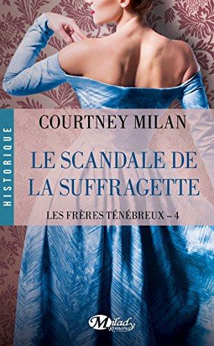 Le Scandale de la suffragette: Les Frres Tnbreux, T4