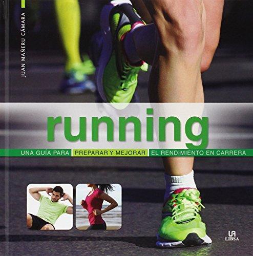 Running (Deporte Paso a Paso) por Juan Mañeru Camara