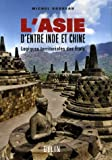 Telecharger Livres L Asie d entre Inde et Chine Logiques territoriales des Etats (PDF,EPUB,MOBI) gratuits en Francaise
