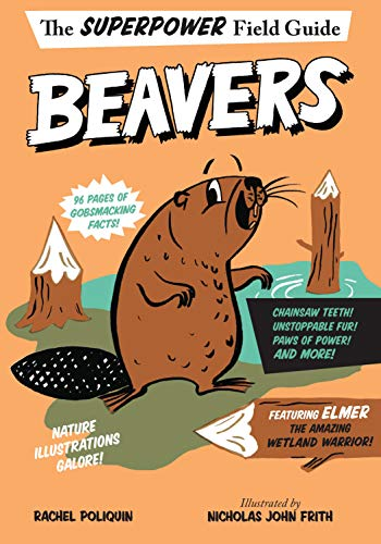 Beavers (Superpower Field Guide) (English Edition)