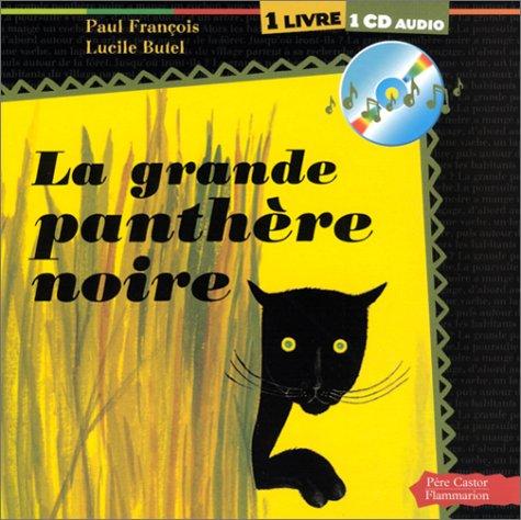 La Grande Panthère noire (1 livre + 1 CD audio)