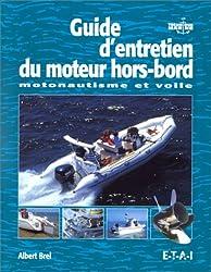 Guide d'entretien des moteurs hors bord : Motonautisme et Voile