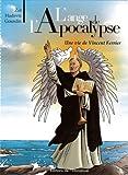 L'ange de l'apocalypse - Une vie de Vincent Ferrier