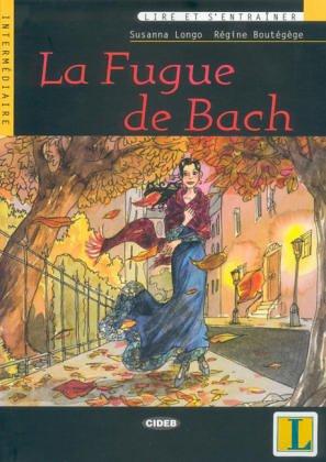 La Fugue Du Bach - Book & CD (Lire Et S'Entrainer)