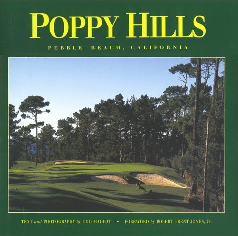 Poppy Hills Golf Course: Pebble Beach, California - Pebble Beach Golf Course