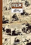 Félix l'intégrale, Tome 4 - 1951 : Une tête doit tomber ;