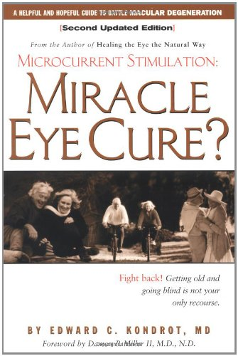 Download Pdf Miracle Eye Cure Microcurrent Online Book By Kondrot
