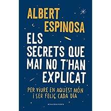 Els secrets que mai no t'han explicat : Per viure en aquest món i ser feliç cada dia (ACTUALITAT, Band 136091)