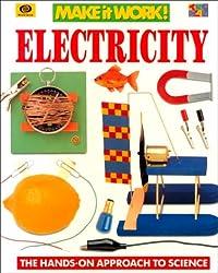 Make It Work Science Electrici (Make It Work! Science (Paperback Twocan))