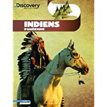 Discovery Education: Indiens d'Amerique