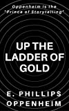 Up the Ladder of Gold