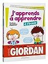 J'apprends à apprendre - à l'école par Giordan