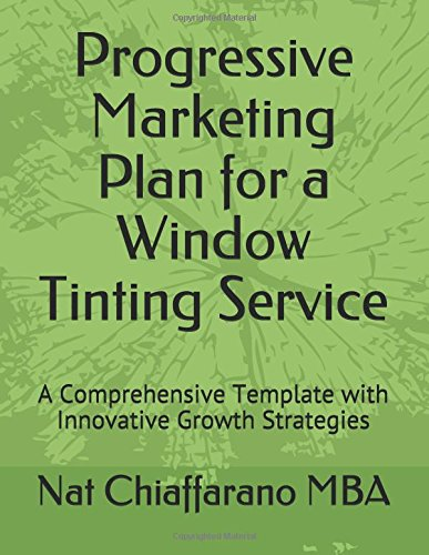 Progressive Marketing Plan for a Window Tinting Service: A Comprehensive Template with Innovative Growth Strategies - Windows-security-film