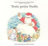 Trois petits noels Coffret Nouvelle édition