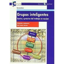 Grupos inteligentes: Teoría y práctica del trabajo en equipo (Promoción cultural)