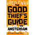 The Good Thief's Guide to Amsterdam (Good Thief's Guides Book 1)