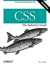 [(CSS: the Definitive Guide)] [By (author) Eric Meyer] published on (November, 2006)