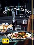 Meine fabelhafte Bistro-Küche: Klassische und neue Rezepte mit O là là (GU Themenkochbuch)