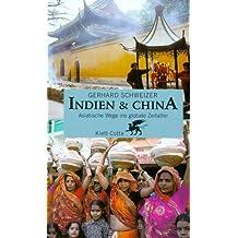 Indien & China: Asiatische Wege ins globale Zeitalter